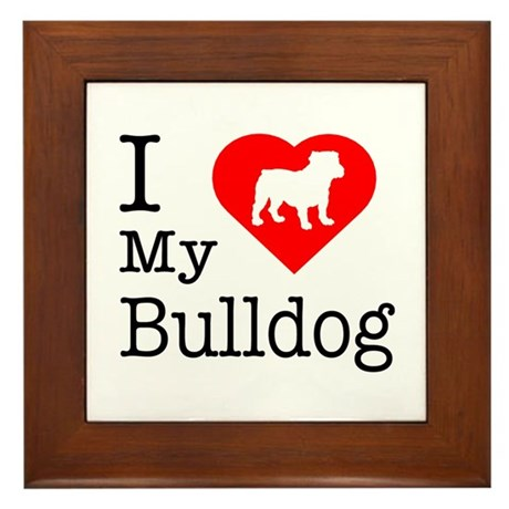 I Love My Bulldog Framed Tile