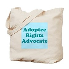 Adoptee Rights Advocate Tote Bag