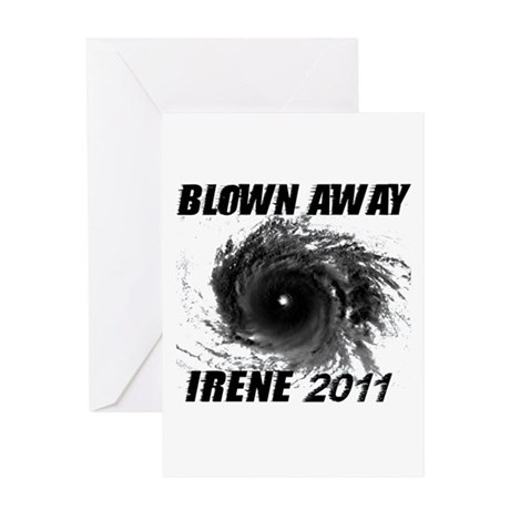 Blown Away... Hurricane Irene Greeting Card