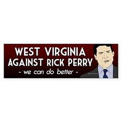 West Virginia Against Rick Perry bumper sticker