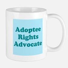 Adoptee Rights Advocate Mug