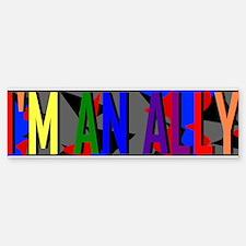 I'm an Ally Bumper Bumper Sticker