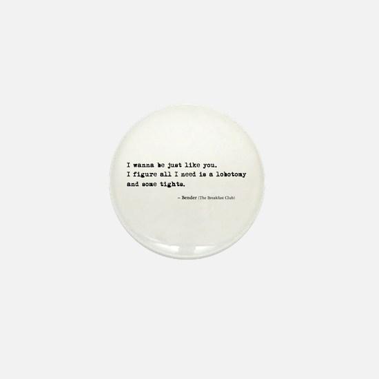 'Breakfast Club Quote' Mini Button