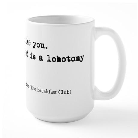'Breakfast Club Quote' Large Mug