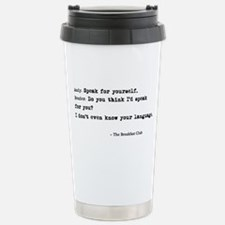 'Breakfast Club Quote' Travel Mug