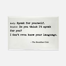 'Breakfast Club Quote' Rectangle Magnet