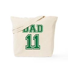 Dad 2011 Tote Bag