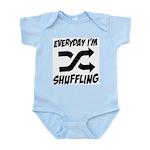Everyday I'm Shuffling Infant Bodysuit