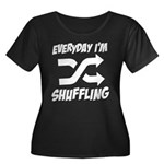 Everyday I'm Shuffling Women's Plus Size Scoop Nec