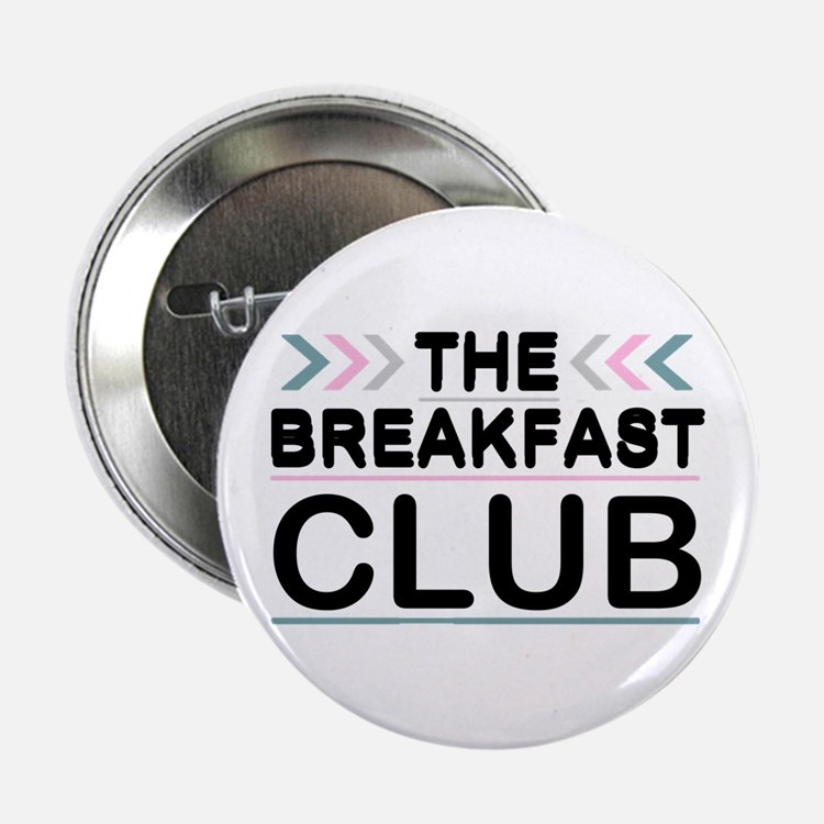 "'The Breakfast Club' 2.25"" Button (10 pack)"