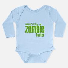 Mommy's Little Zombie Hunter Long Sleeve Infant Bo