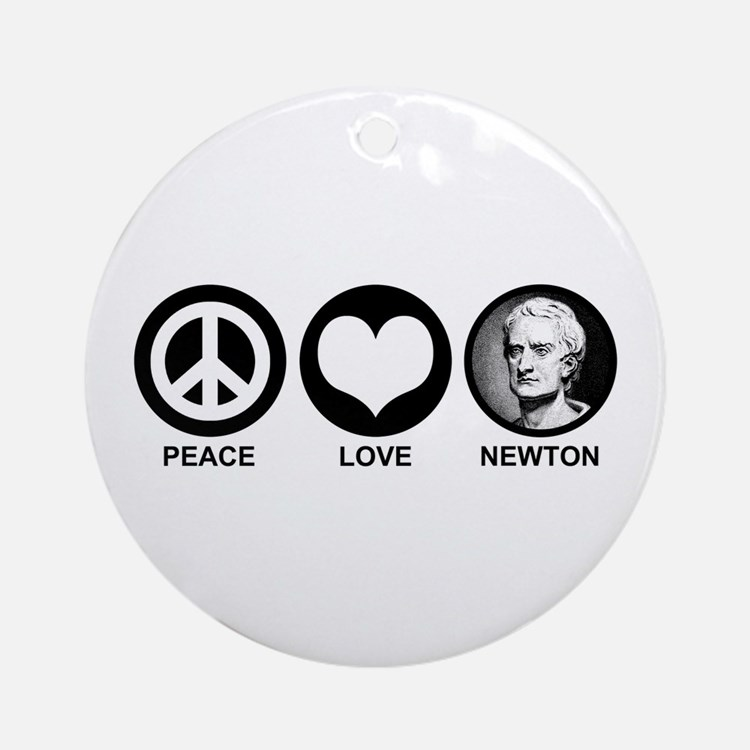 Peace Love Newton Ornament (Round)