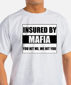 Insured By Mafia Ash Grey T-Shirt