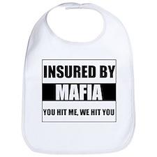 Insured By Mafia Bib