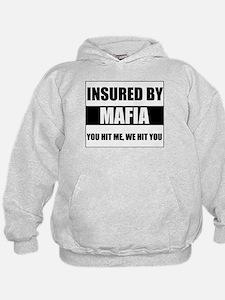 Insured By Mafia Hoodie
