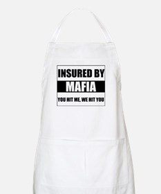 Insured By Mafia BBQ Apron