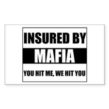 Insured By Mafia Rectangle Bumper Stickers