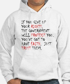 Give Up Your Rights Hoodie