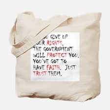 Give Up Your Rights Tote Bag