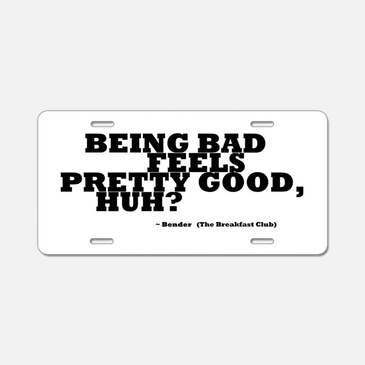 'Breakfast Club Quote' Aluminum License Plate