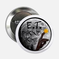 "'E.T. Phone Home' 2.25"" Button"