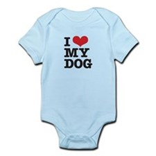 I Love My Dog Infant Bodysuit