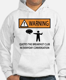Quotes the Breakfast Club Hoodie
