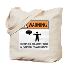 Quotes the Breakfast Club Tote Bag