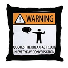 Quotes the Breakfast Club Throw Pillow