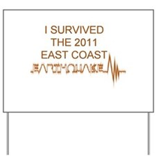 I Survived Earthquake Yard Sign