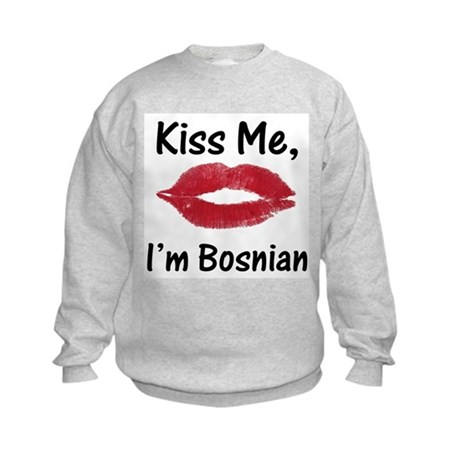 Kiss Me, I'm Bosnian Kids Sweatshirt