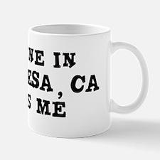 Someone in Costa Mesa Mug