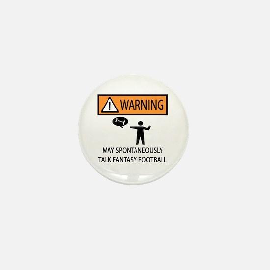 Talks About Fantasy Football Mini Button