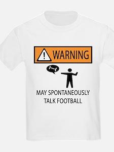 Spontaneously Talks About Football T-Shirt