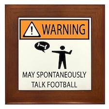 Spontaneously Talks About Football Framed Tile