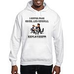 Cruel Employment Hooded Sweatshirt