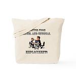 Cruel Employment Tote Bag