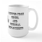 Cruel Employment Large Mug
