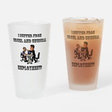 Cruel Employment Drinking Glass