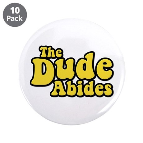 "The Dude Abides The Big Lebowski 3.5"" Button (10 p"