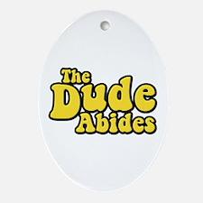The Dude Abides The Big Lebowski Ornament (Oval)