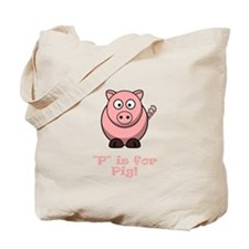 P is for Pig! Tote Bag