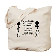 'Shaun of the Dead Quote' Tote Bag