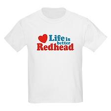 Life is Better Redhead Kids T-Shirt