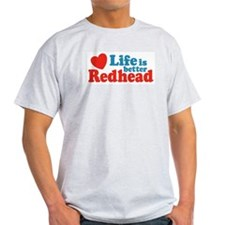 Life is Better Redhead Ash Grey T-Shirt