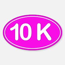 10K *pink* Sticker (Oval)