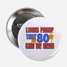 """Cool 80 year old birthday design 2.25"""" Button"""