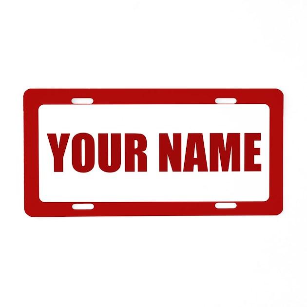 Custom Name Aluminum License Plate by ADMINCP3269
