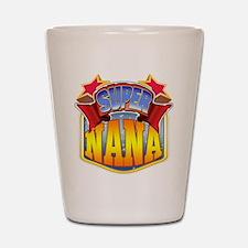 Super Nana Shot Glass