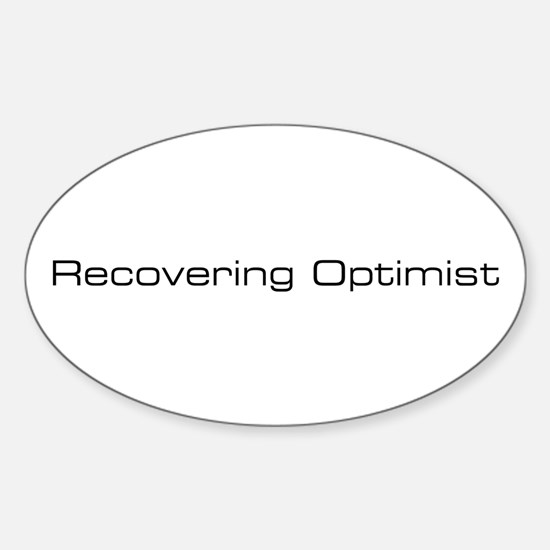 recovering optimist Oval Decal